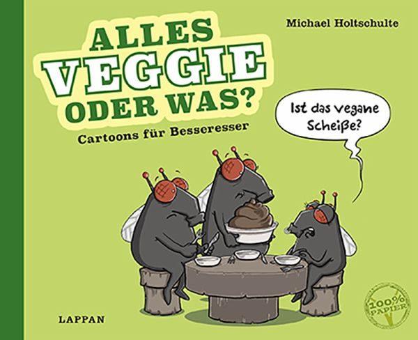 Michael Holtschulte - Alles Veggie oder was