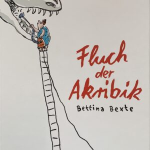 Bettina Bexte - Fluch der Akribik