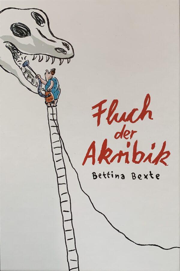 Bettina Bexte - Fluch der Akribik